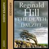 The Death of Dalziel, By Reginald Hill, Abridged by John Nicholl, Read by Colin Buchanan
