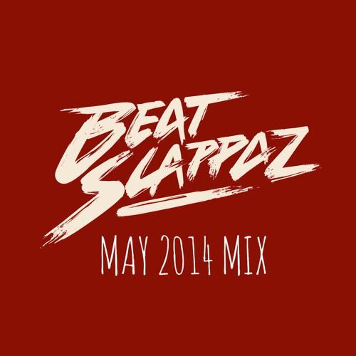 Beatslappaz - May 2014 Mix