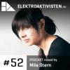 Mila Stern | The World Is Your Oyster | elektroaktivisten.de Podcast #52