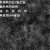 Francisco Branda - Grobzeug - As4oo Remix - Preview