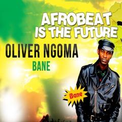 BANE (remix)-Oliver Ngoma