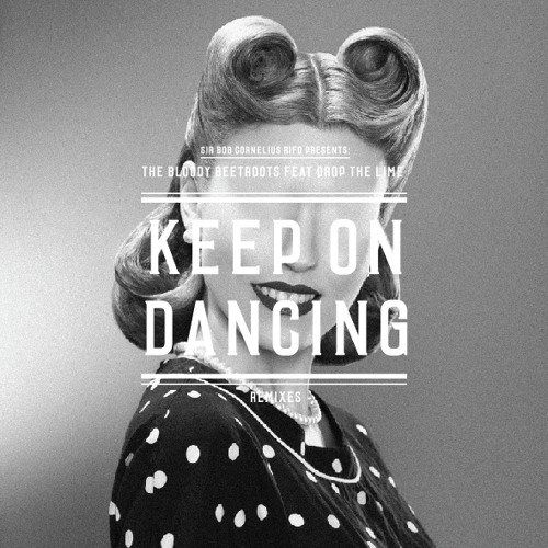 Keep On Dancing feat Drop The Lime (Angger Dimas Remix)