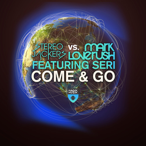 TEASER Stereojackers Vs Mark Loverush ft. Seri - Come & Go (George Acosta Remix)