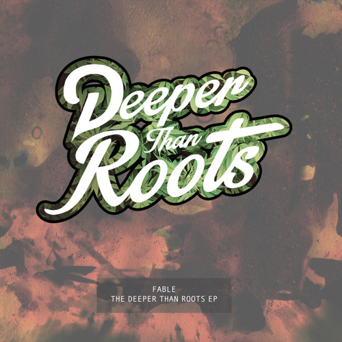 Fable - The Deeper Than The Roots EP (DTR001) [FKOF Promo]