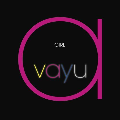 "Vayu ""Girl"""
