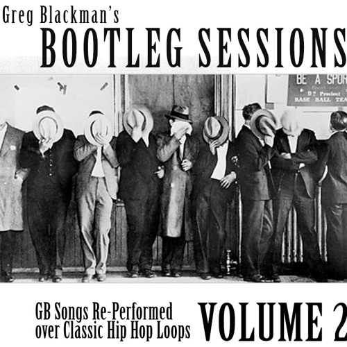 Greg Blackman's Bootleg Sessions Volume 2