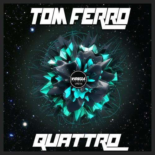 Tom Ferro - Quattro (Preview)