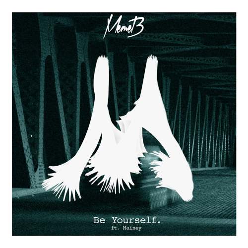 Be Yourself Ft Mainey (Original Mix)