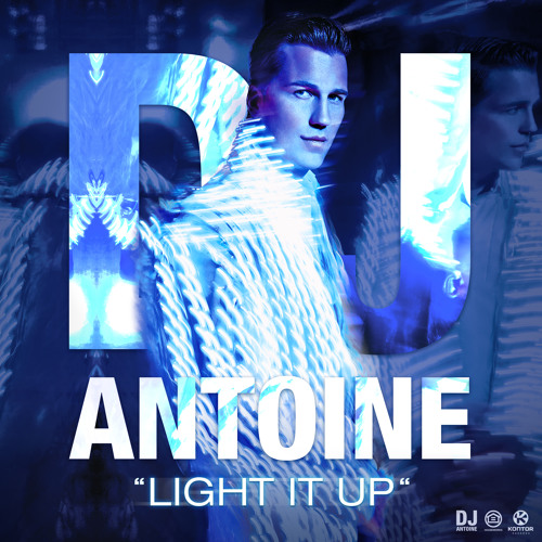 DJ Antoine - Light It Up 'Preview'