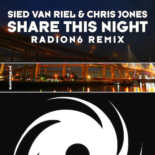 TEASER Sied Van Riel & Chris Jones - Share This Night (Radion6 Remix) [Black Hole 648-0]