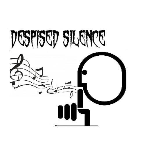 Despised Silence