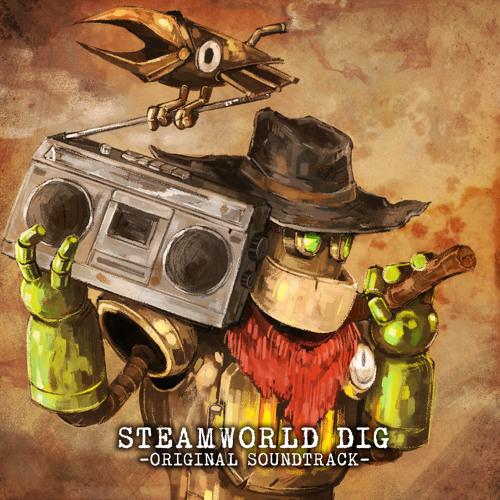 SteamWorld Dig - Original Soundtrack