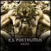 ES Posthumus - Arise