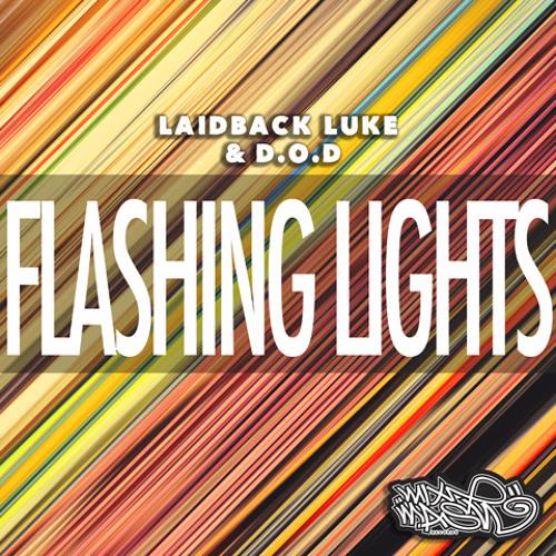 Laidback Luke & D.O.D - Flashing Lights