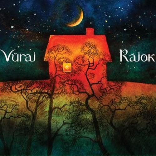 Vuraj — Rajok (прэм'ера на tuzin.fm)