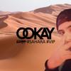 Ookay - Sahara (Trap VIP) Free Download