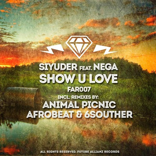 Siyuder - Show U Love (6Souther & Afrobeat Remix) OUT NOW!