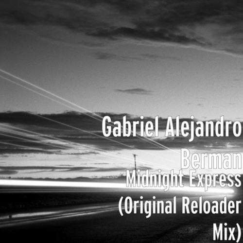 Midnight Express (Original Reloader Mix) Buy on Itunes and other great stores now