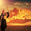 NarcotiX - Desert Dancer