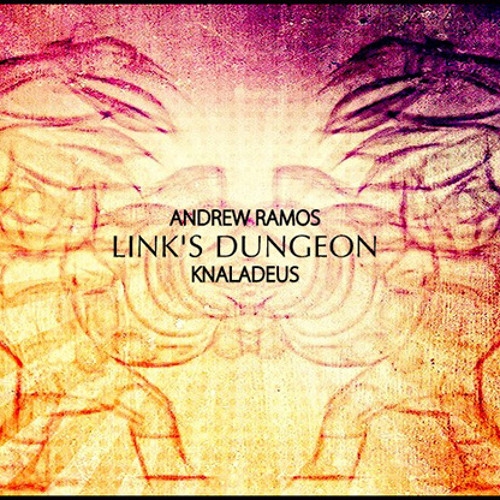 Andrew Ramos - Links Dungeon