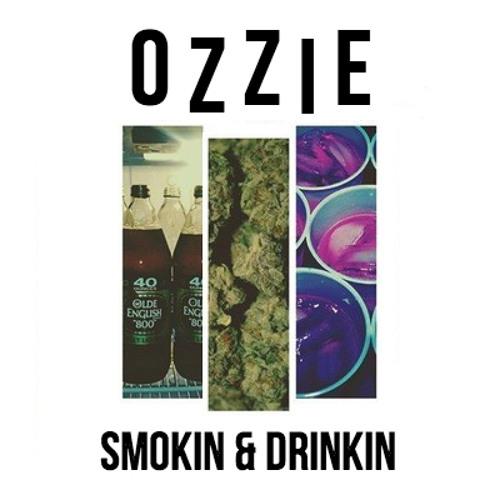 Smokin & Drinkin