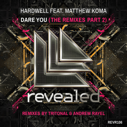Hardwell feat. Matthew Koma - Dare You (Andrew Rayel Remix) (Exclusive Preview)