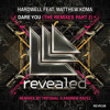 Hardwell feat. Matthew Koma - Dare You (Tritonal Remix) (Exclusive Preview)