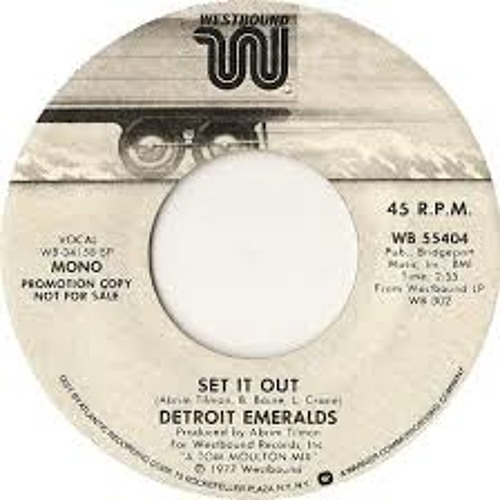 Detroit Emeralds - Set It Out (The Schwinn Edit)