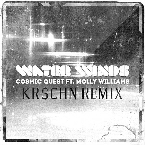 Cosmic Quest Ft. Molly Williams - Water Winds [KR$CHN REMIX]