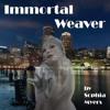 Immortal Weaver (The Fate Weavers Trilogy)
