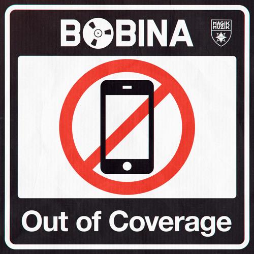 Bobina - Out Of Coverage (ASOT 660)