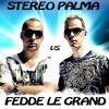 Stereo Palma ft. Craig David vs Fedde Le Grand - Put Your Hands Up For Our Love (Playstutter Mashup)