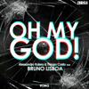 Alessandro Kalero & Thiago Costa feat Bruno Lisboa - Oh My God! (Original Mix) [FREE DOWNLOAD