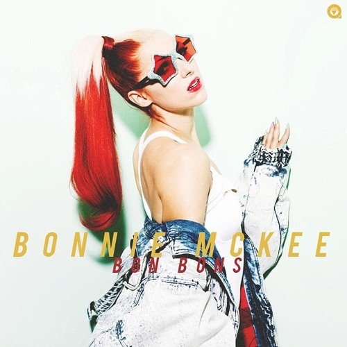 Bonnie Mckee - Don't Get Mad, Get Even (Snippet)