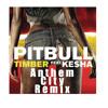 Timber (feat. KE$HA) [Anthem City Remix]