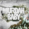 Download Murdah Baby - In My Zone Feat. Big Krit & Monk A Million Mp3