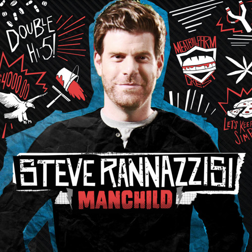 Ordering Pizza | STEVE RANNAZZISI | Manchild