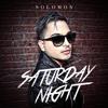 Solomon - Saturday Night (Natalia Kills Cover)