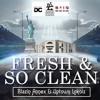 Fresh & So Clean - Uptown Lokolz & Blazin Annex