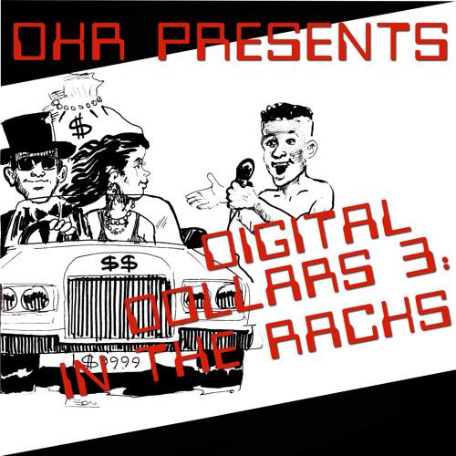DIGITAL DOLLARS 3: IN THE RACKS