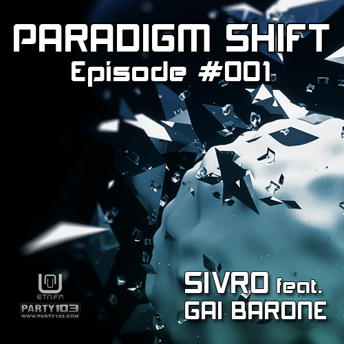 Sivro - Paradigm Shift #001 feat. Gai Barone