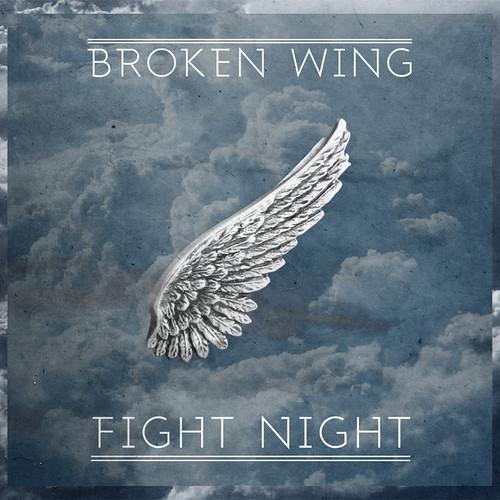 Broken Wing by FIGHT NIGHT*