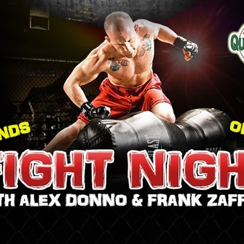 Fight Night With Alex Donno And Frank Zaffere 4 - 25 - 14