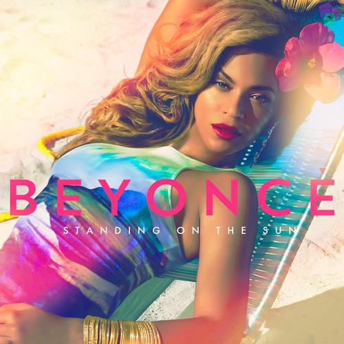 Beyoncé - Standing On The Sun (Full HQ)