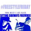 Young Drizzy x Asce Blayze - Sitting Sideways FreeVerse