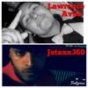 De$tino Jstaxx360 ft Lawrence Avila