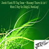 Download Jacob Plant VS Tag Team - Whoomp! There it is! / When I Say Go (Jekyll MashUp)