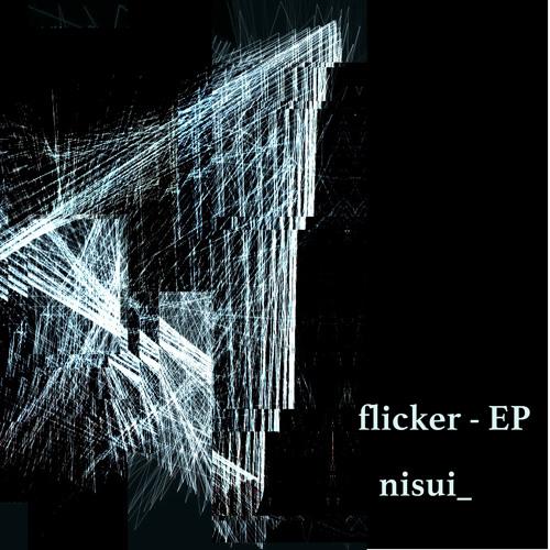[M3-2014Spr.] flicker - EP [XFD]
