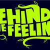 Behind The Feeling - Dibalik Perasaan