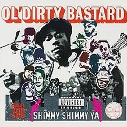 Ol' Dirty Bastard - Shimmy Shimmy Ya